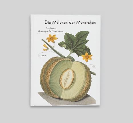 Die Melonen der Monarchen