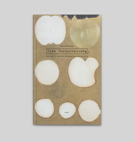 Imre Kertész · Eine Zurückweisung