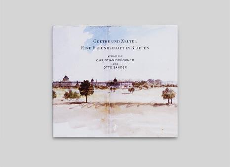 Goethe und Zelter · Eine Freundschaft in Briefen