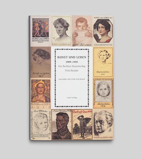 Kunst und Leben · 1909 – 1943